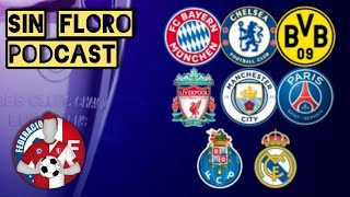 Pronósticos Champions League 2021, tomen nota | Sin Floro Podcast