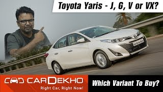 2018 Toyota Yaris - Which Variant To Buy?