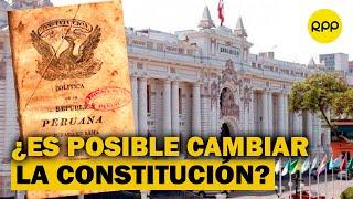 Elecciones 2021: ¿Se puede cambiar la Constitución sin pasar por el Congreso