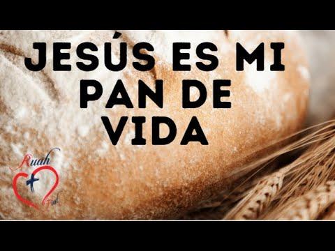 Jesús es el pan de mi vida. Misión Ruah. Evangelio del Domingo.