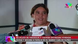 Alcaldía de Managua y Taiwán entrega vivienda digna y segura a familia en el barrio Carlos Núñez