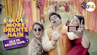 OLX and Amit Trivedi present No More Dekhte Hain
