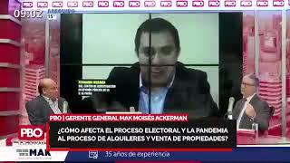 Gerente general MAK Moisés Ackerman ¿Cómo afecta el proceso electoral a la venta de propiedades