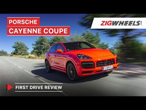 Porsche Cayenne Coupe Review | Why Porsche Made It | Zigwheels.com