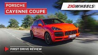 Porsche Cayenne Coupe Review   Why Porsche Made It   Zigwheels.com