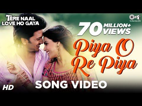 Tere Naal Love Ho Gaya  - Piiya O Piya