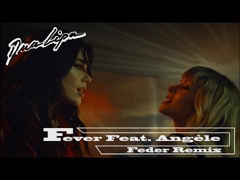 Dua-Lipa-x-Angèle---Fever-(Fed