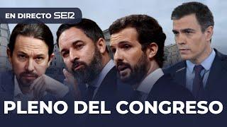 ????  DIRECTO | Sigue el pleno del Congreso de los diputados