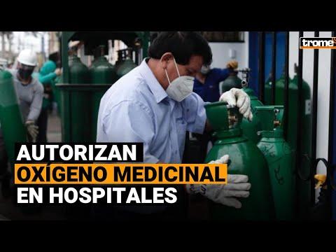 Coronavirus Perú: Promulgan ley que autoriza el uso de oxígeno medicinal en hospitales y clínicas