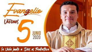 Evangelio de hoy Viernes 5 de Junio de 2020