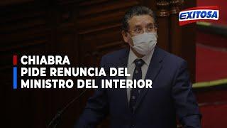????????Chiabra pide la renuncia del ministro del Interior, Rubén Vargas