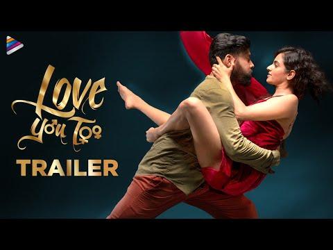 Love You Too Movie Trailer 4K | Aata Sandeep | Prachi Thaker | Jyoti Raj | Divya Dekate | Saketh