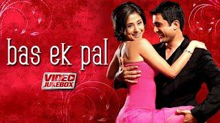 Bas Ek Pal (Full Album) Urmila Matondkar, Juhi Chawla, Jimmy Shergill, Sanjay S   Hindi Movie Songs - TIPSMUSIC