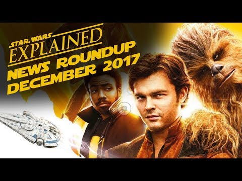 December 2017 Star Wars News Roundup