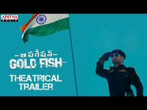 Operation Gold Fish Theatrical Trailer    Aadi, Sasha Chettri, Nitya Naresh    Adivi Sai Kiran