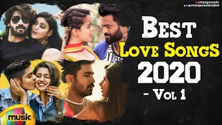 Best Love Songs 2020 | Vol 1 | Back To Back Telugu Love Songs | Latest Telugu Songs | Mango Music - MANGOMUSIC
