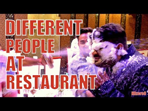 connectYoutube - DIFFERENT PEOPLE AT RESTAURANT | Funny | | HRzero8 |