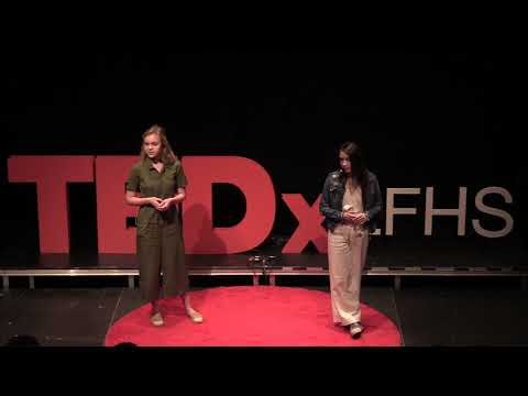 Changing our approach to environmental activism  | Emma Johnson & Cristana Machado | TEDxLFHS