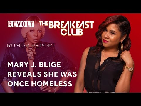 connectYoutube - Mary J. Blige reveals she was once homeless | Rumor Report