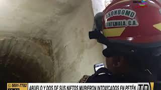 Hombre y dos de sus nietos murieron intoxicados en Petén