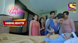 Ishki Is Out Of Danger | Ishk Par Zor Nahi | Episode 64 | Highlights - SETINDIA