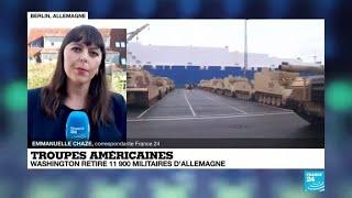 Retrait de 11 900 soldats américains d'Allemagne : les réactions à Berlin