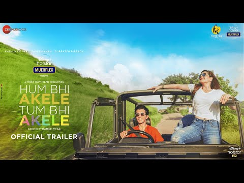 Hum Bhi Akele, Tum Bhi Akele: Official Trailer I Anshuman Jha, Zareen Khan I Harish Vyas I May 9th