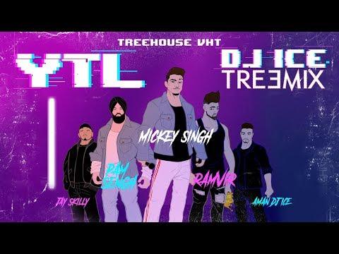 YTL Treemix Lyrics - DJ Ice x Mickey Singh x PAM Sengh x RamVir