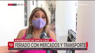 Autorizan apertura de mercados y transporte normal para el feriado en Santa Cruz