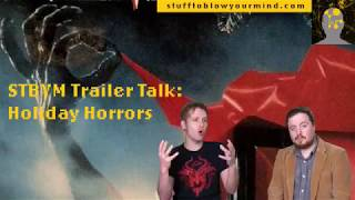 STBYM Trailer Talk: Holiday Horrors
