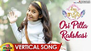 Osi Pilla Rakshasi Vertical Song | Pilla Rakshasi Movie | Sara Arjun | Dulquer Salmaan | Mango Music - MANGOMUSIC