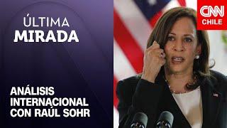 Raúl Sohr analiza mensaje de Harris a inmigrantes que intentan ingresar a EE.UU. de forma irregular