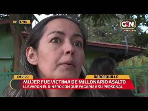 Barcequillo: Mujer fue víctima de millonario asalto