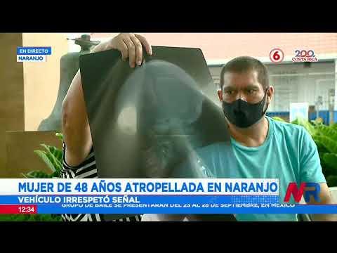 Mujer de 48 años con graves secuelas tras ser atropellada en Naranjo