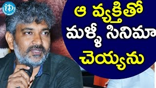 I Will Never Do A Film With Him Again – SS Rajamouli
