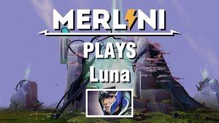 [Merlini's Catalog] Luna on 16.11.2014 - Game 3/7