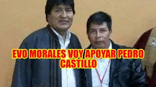 EVO MORALES YO CONVERSE CON EL PROFESOR PEDRO CASTILLO CANDIDATO QUE PASO SEGUNDA VUELTA EN EL PERÚ