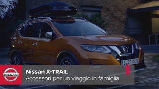 Con gli accessori Nissan X-TRAIL ogni viaggio in famiglia diventa speciale