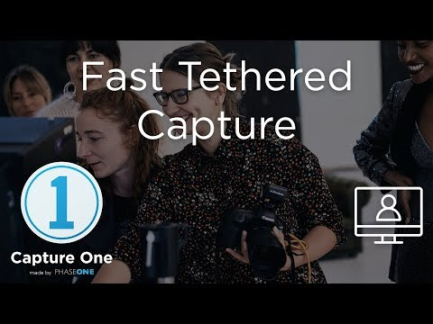 Fast Tethered Capture | Webinar | Capture One 12