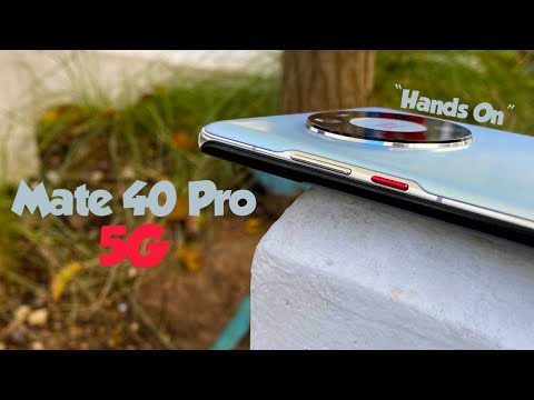 Huawei Mate 40 Pro 5G – Hands On