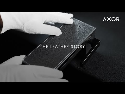 AXOR Places | The Leather Story