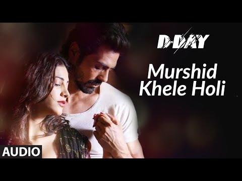 Murshid Khele Holi Full Audio | D Day | Rishi Kapoor, Irrfan Khan, Arjun Rampal |Shankar, Ehsaan,Loy