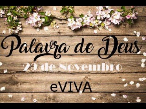 PALAVRA DE DEUS PARA HOJE 29 DE NOVEMBRO eVIVA MENSAGEM MOTIVACIONAL PARA REFLEXÃO DE VIDA