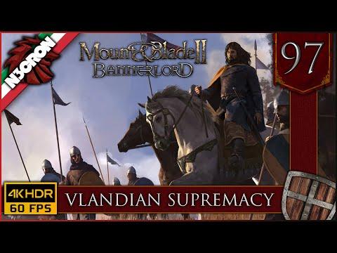 Mount & Blade II: Bannerlord ⚔️🏹🛡️ Gameplay ITA #97 ✔️ Vlandian Supremacy [4K 60 FPS]