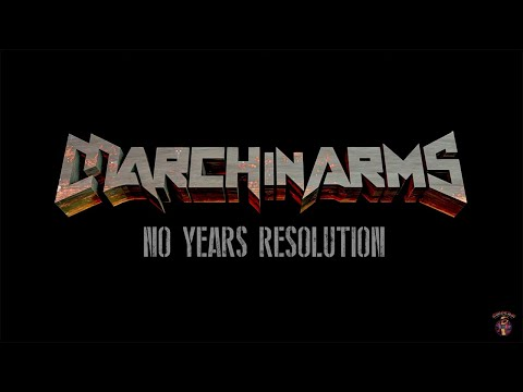 March in Arms - No Years Resolution (Official Video)
