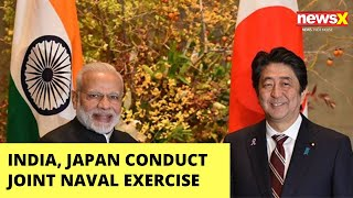 India, Japan joint Naval Exercise in Indian Ocean | NewsX - NEWSXLIVE