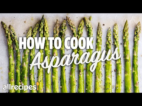 How to Make the Best Asparagus 3 Ways | You Can Cook That | Allrecipes.com