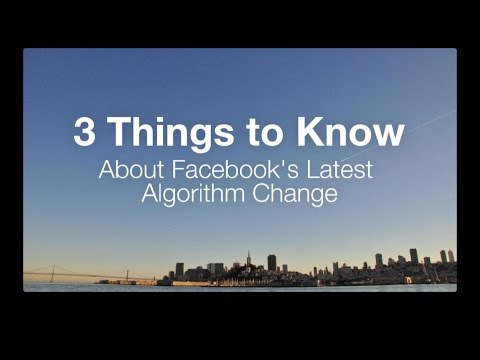 3 Important Things to Know About Facebook's Latest Algorithm Update