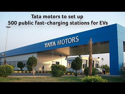 Tata Motors to set up 500 public fast-charging stations for Electric Vehicles