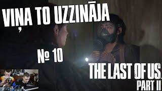 VIŅA TO UZZINĀJA - The Last Of Us Part II #10 | PS4PRO